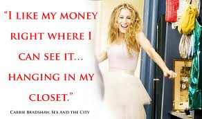 Sex and the City, Carrie Bradshaw Quote, Photo Credit: missiepopular.blogspot.com